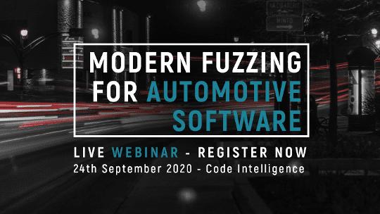 Webinar: Modern Fuzzing for Automotive Software
